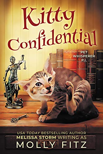 Kitty Confidential (Pet Whisperer P.I. Book 1) by [Fitz, Molly, Storm, Melissa, Press, Sweet Promise]