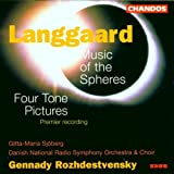 Langgaard: Music of the Spheres; Four Tone Pictures