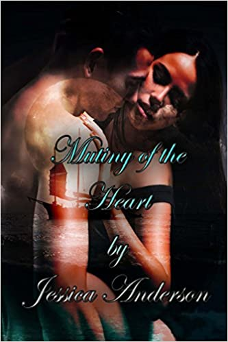 Mutiny of the Heart: Volume 2 (Stealing a Pirate's Heart)