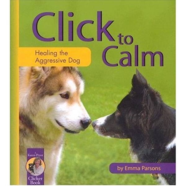 Click To Calm Healing The Aggressive Dog Kindle Edition By Parsons Emma Crafts Hobbies Home Kindle Ebooks Amazon Com Exercising during lockdown with world's neediest malamute! to calm healing the aggressive dog