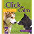 Click to Calm: Healing the Aggressive Dog