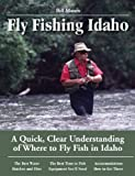 Fly Fishing Idaho, Bill Mason, 1892469170