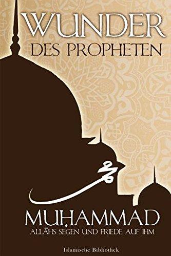 wunder-des-propheten-muhammad-a-s-s
