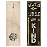 Bumble Bee Kitchen Decor Always Be Humble & Kind - Handmade Wood Block Sign with Saying Inspired by Tim McGraw Features a Bumble Bee for Home Wall Decor.
