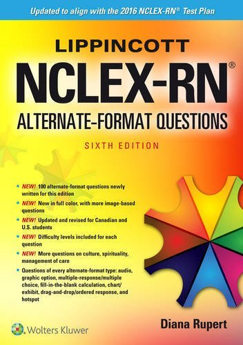Lippincott NCLEX-RN Alternate Format Questions