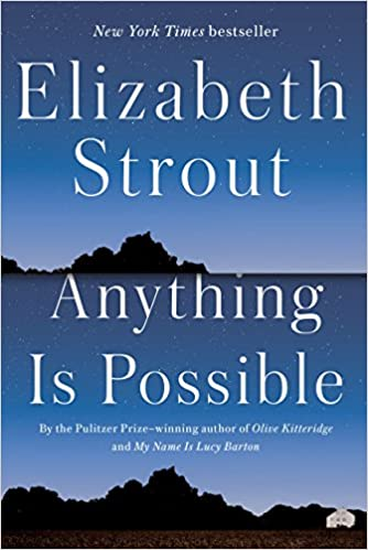 Anything Is Possible A Novel Amazon Fr Elizabeth Strout