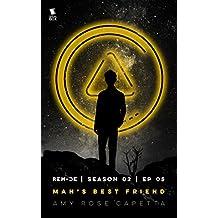 Man's Best Friend (ReMade Season 2 Episode 5)