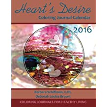 Heart's Desire 2016 Coloring Journal Calendar