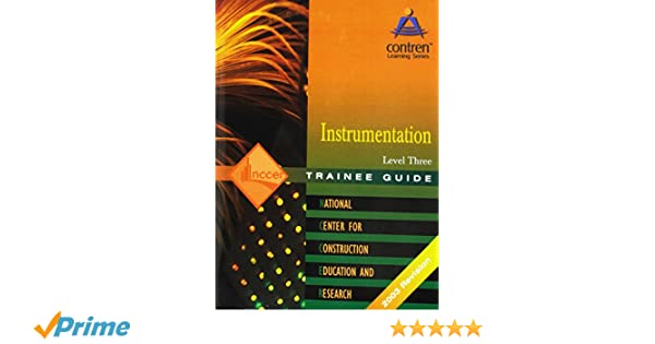 instrumentation level 3 trainee guide paperback 2nd edition rh amazon com Nccer Test Questions and Answers Nccer Pipefitter Test
