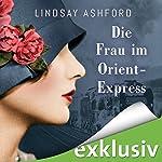 Die Frau im Orient-Express   Lindsay Jayne Ashford