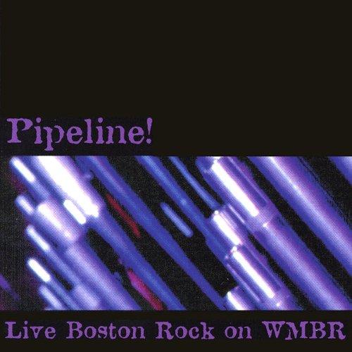 Pipeline! Live Boston Rock On ...