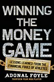 img - for Winning the Money Game: Lessons Learned from the Financial Fouls of Pro Athletes book / textbook / text book