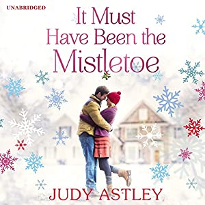 It Must Have Been the Mistletoe Audiobook