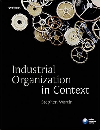 Industrial organization in context stephen martin 9780199291199 industrial organization in context stephen martin 9780199291199 amazon books fandeluxe Image collections