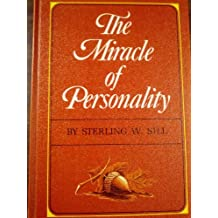 THE MIRACLE OF PERSONALITY