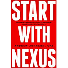 Start With Nexus: How Great CPA's Protect Their Clients From Devastating State Tax Audits