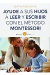 https://libros.plus/ayude-a-sus-hijos-a-leer-y-escribir-con-el-metodo-montessori/