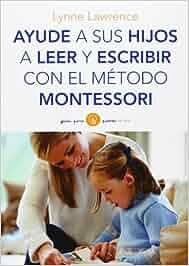 Ayude a sus hijos a leer y escribir con el método
