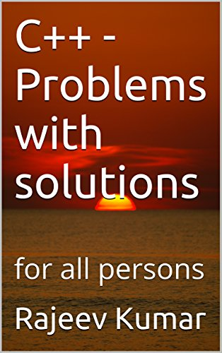 C++ - Problems with solutions: for all persons