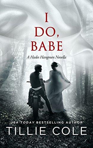 I Do, Babe: A Novella (Hades Hangmen)