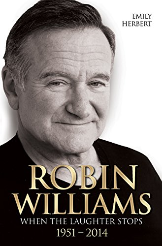 Robin Williams: When the Laughter Stops 1951–2014 cover