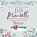 Solo Audiobook by Jill Mansell Narrated by Penelope Freeman
