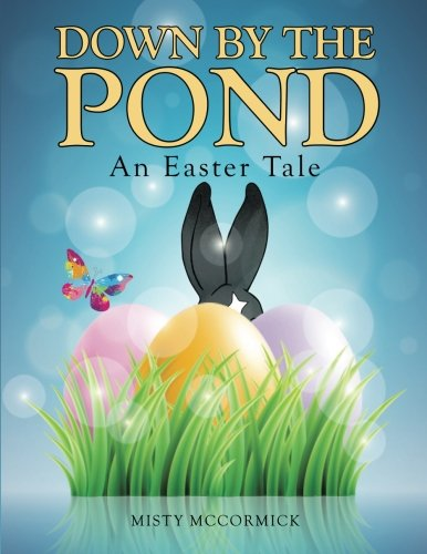 Down by the Pond: An Easter Tale pdf epub