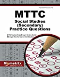MTTC Social Studies (Secondary) Practice Questions: MTTC Practice Tests & Exam Review for the Michigan Test for Teacher Certification