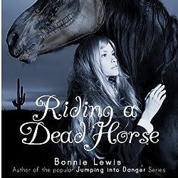 Riding a Dead Horse