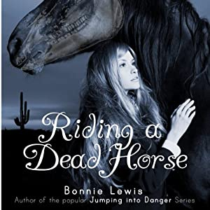 Riding a Dead Horse Audiobook