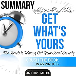 Summary of 'Get What's Yours' Revised Audiobook
