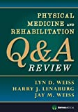 img - for Physical Medicine and Rehabilitation Q&A Review book / textbook / text book