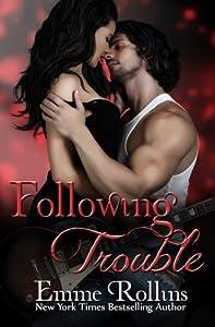 Following Trouble (Volume 2)