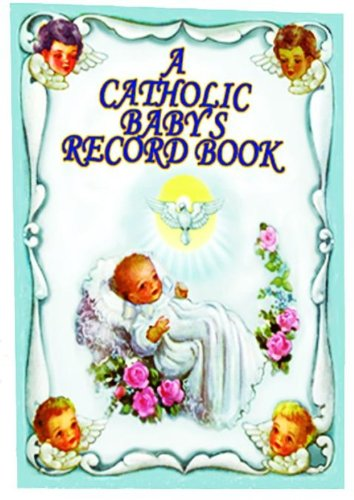 A Catholic Baby's Record Book -