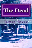 The Dead, James Joyce, 149038961X