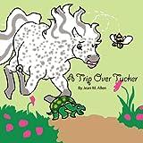 A Trip over Tucker, Jean M. Allen, 1462644384