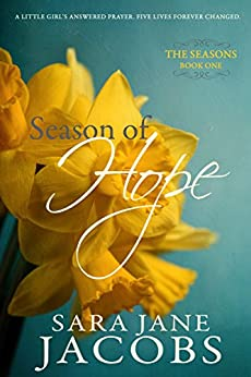 Season of Hope (The Seasons Book 1) by [Jacobs, Sara Jane]