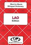 Lao Word to Word® Bilingual Dictionary, C. Sesma, S. Keola, 093314654X