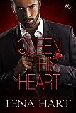 Queen of His Heart (Queen Quartette Book 3)