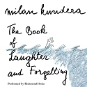 The Book of Laughter and Forgetting: A Novel Audiobook by Milan Kundera, Aaron Asher (translator) Narrated by Richmond Hoxie