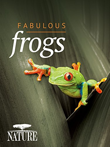 Nature: Fabulous Frogs (Best Science And Nature Documentaries)