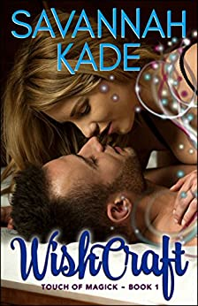 WishCraft (Touch of Magick Series Book 1) by [Kade, Savannah]