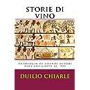 Storie di vino: Antologia di grandi autori dall'antichità al '900 (Italian Edition)