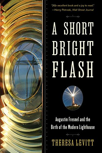 A Short Bright Flash: Augustin Fresnel and the Birth of the Modern - Sale Lens For Lighthouse