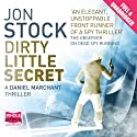 Dirty Little Secret Audiobook by Jon Stock Narrated by Colin Mace