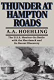 Thunder at Hampton Roads, A. A. Hoehling, 0306805235