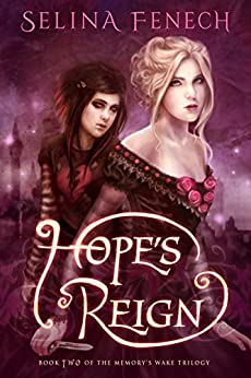 Hope's Reign (Memory's Wake Trilogy Book 2) by [Fenech, Selina]