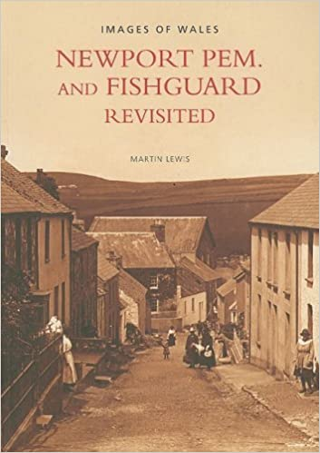 Newport Pem. and Fishguard Revisited (Images of England) by Martin Lewis (2004-03-01)