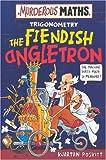 The Fiendish Angletron (Murderous Maths)