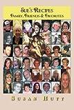 Sue's Recipes, Susan Hutt, 1479716871